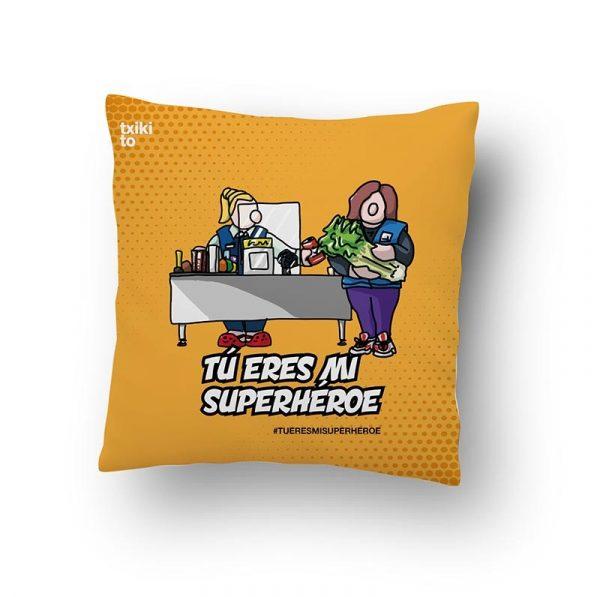 "Cojín Supermercados ""Tu eres mi Superhéroe"""